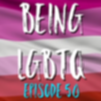 Being LGBTQ Episode 50 Lesbian Pride Cov