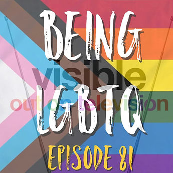 Being LGBTQ Episode 81 Cover.jpg