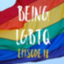 Being LGBTQ Ep18 Rainbow Cover.jpg
