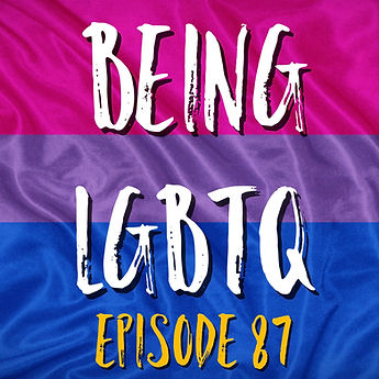Being LGBTQ Episode 87 Cover 2.jpg