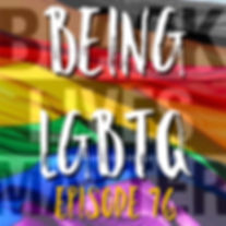 Being LGBTQ Episode 76 BLM Cover.jpg