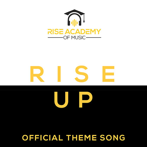 RISE UP (Official Theme Song)