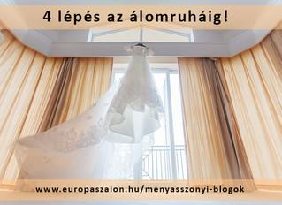Útmutató 4 lépésben az esküvői ruha megtalálásához