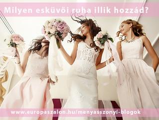 6 tulajdonság, 6 esküvői ruha Melyik vagy Te?