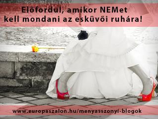 6 jel, amikor NEMet kell mondj az esküvői ruhára!