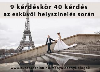 9 fontos kérdéskör az esküvői helyszínelés során
