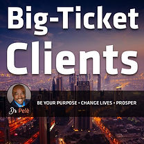 bigticketclients - 053- Turning Ideas In