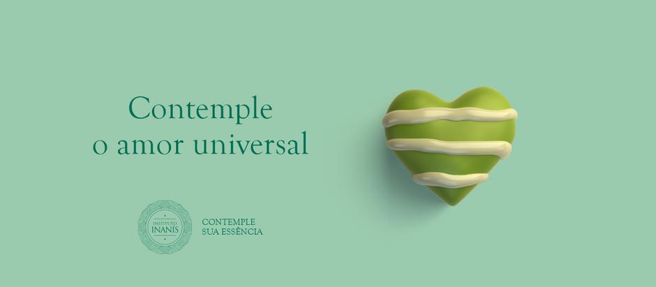 Contemple o amor universal