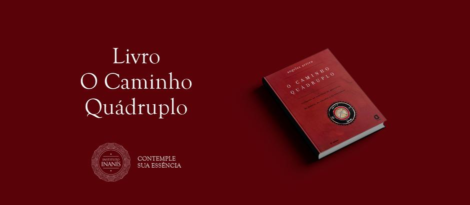 """Essência do livro """"Caminho quádruplo"""", de Angeles Arrien"""