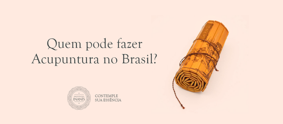 Quem pode fazer acupuntura no Brasil?