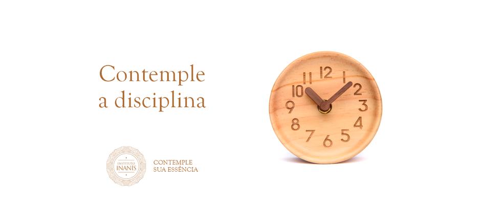 Contemple a disciplina