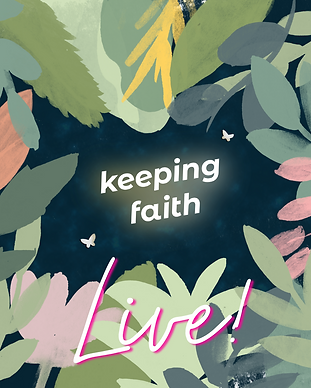 Keeping Faith Podcast, Season 2 - Live Episode with leaves and moths on dark blue textured background