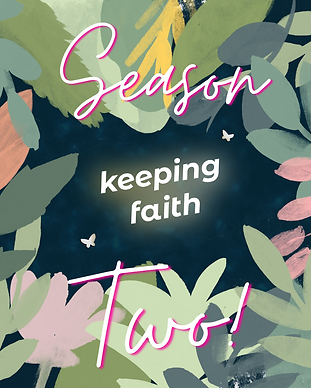 Keeping Faith Podcast Season 2 promo with leaves and moths on dark blue textured background