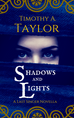 Shadows and Lights is finally (almost) here!