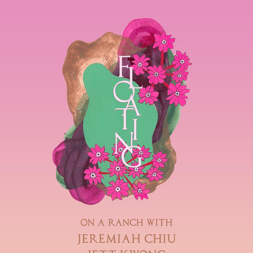 floating on a ranch w/ Jeremiah Chiu. Jett Kwong
