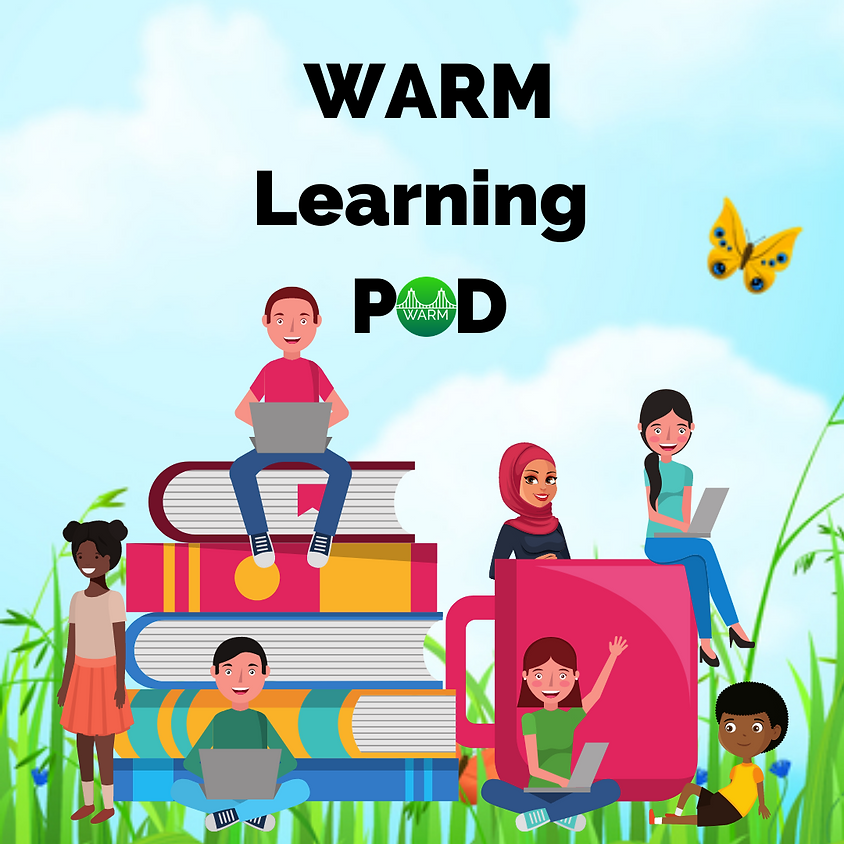 MARCH Learning Pod every Friday 11 a.m. - 3 p.m.