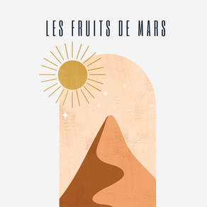 LES FRUITS DE MARS