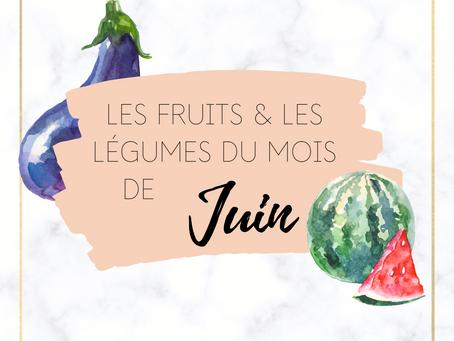 LES FRUITS & LÉGUMES D'ÉTÉ