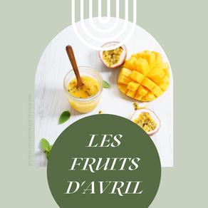 LES FRUITS D'AVRIL