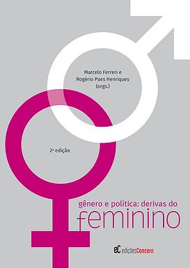 Gênero e política: derivas do feminino