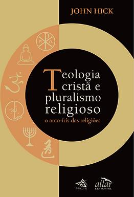 Teologia cristã e pluralismo religioso