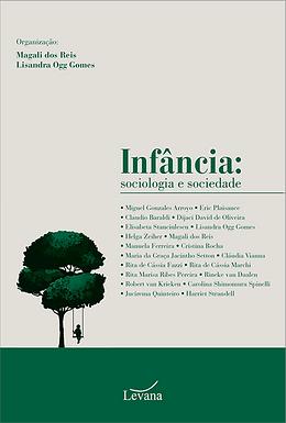 INFÂNCIA: sociologia e sociedade