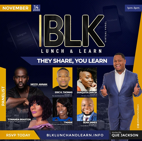 You're invited to the #BLKLunchandLearn Virtual Panel