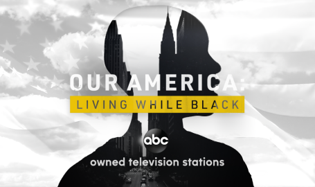 """""""Our America: Living While Black"""" 5-Part Docuseries Premieres Tonight on ABC"""