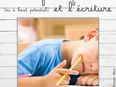 Les enfants précoces (ou à haut potentiel) et l'écriture