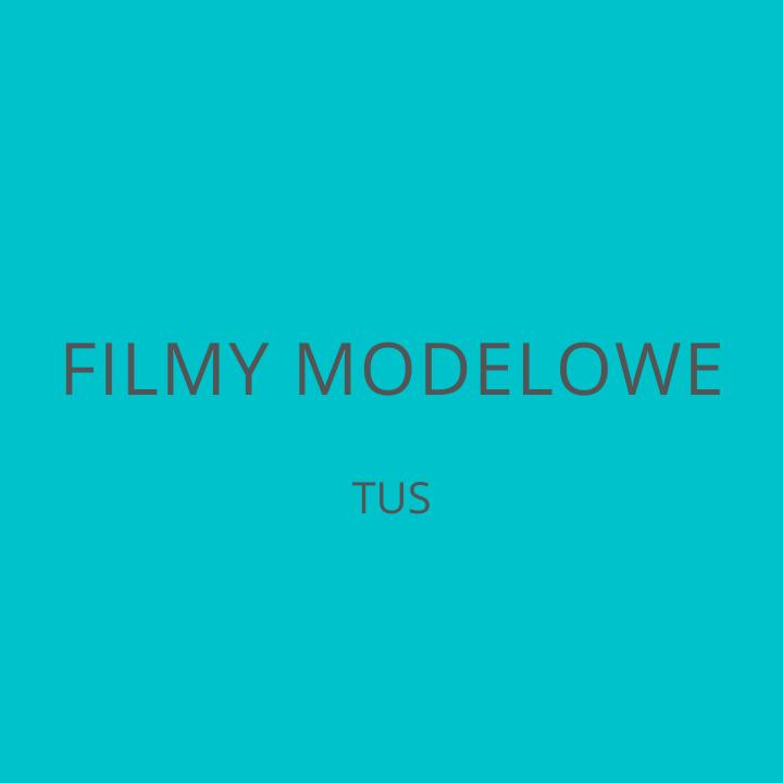 Filmy modelowe TUS Fundacji Pomoc Autyzm