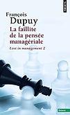 Couverture de l'ouvrage la faillite de la pensée managériale