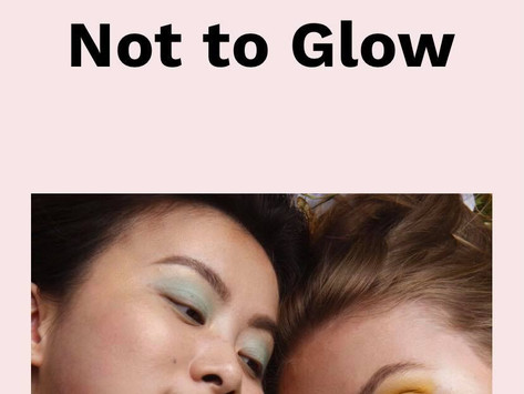'To glow or not to glow' collab x Bloom Magazine