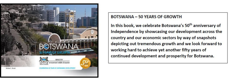 Botswana 50 years of growth by Michael C