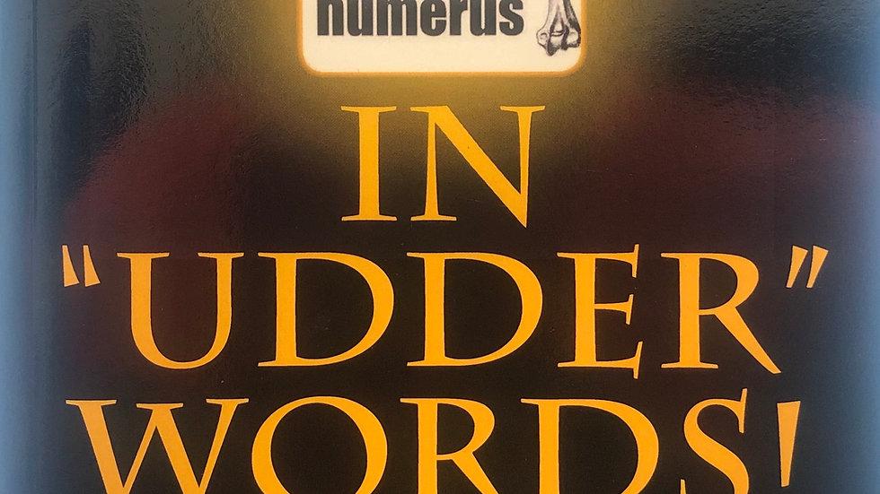 In Udder Words