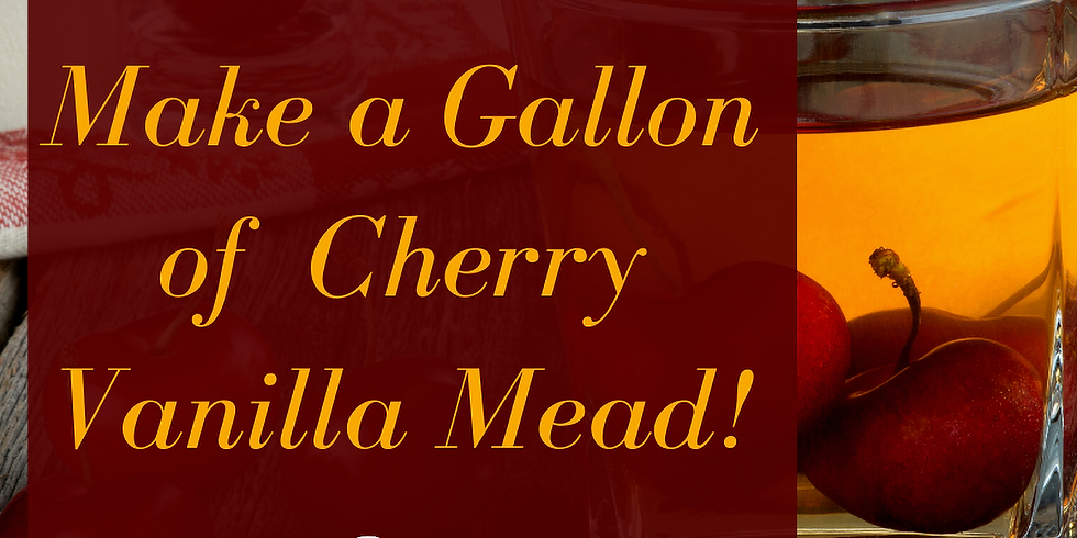 Make Cherry Vanilla Mead in Time For Spring!