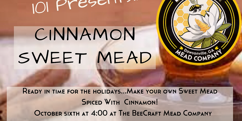 Sold Out!  Mead Maker 101:  Sweet Mead spiced with Ceylon Cinnamon ... A Perfect Christmas Gift!!