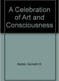 A Celebration of Art and Consciousness