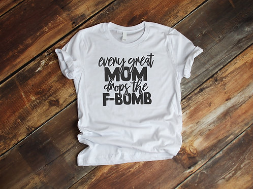 Every great Mom drops the F-bomb