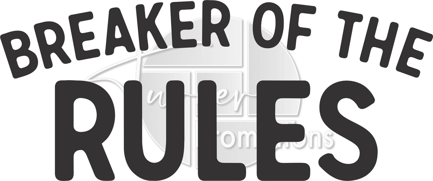 Breaker of the rules.jpg
