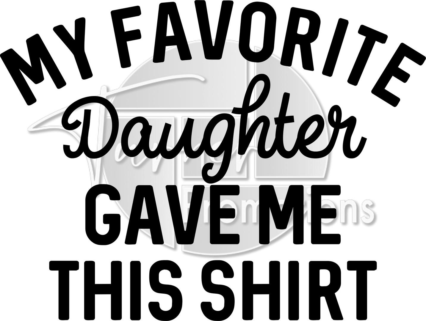 My Favorite Daughter gave shirt.jpg