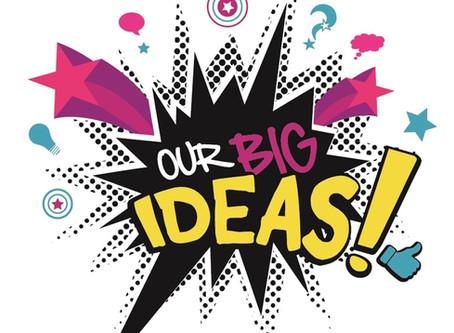 GET YOUR BIG IDEAS TO HAPPEN