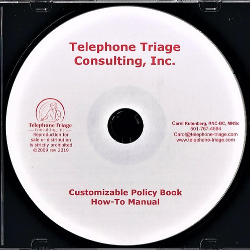 CUSTOMIZABLE TELEPHONE TRIAGE POLICY BOOK/HOW-TO MANUAL