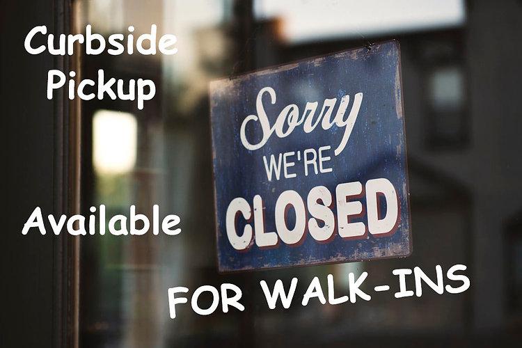 Closed Sign Curbside Pickup.jpg