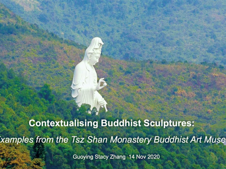 Contextualising Buddhist Sculptures: Lecture For HKU Buddhist Architecture Course