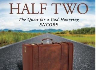 Half Two: A God-Honoring Encore