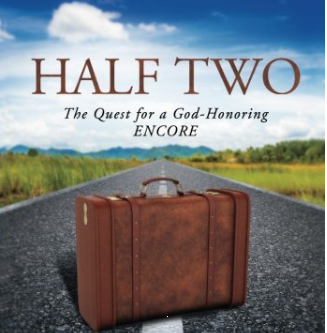 Half Two: A God-Honoring Encore