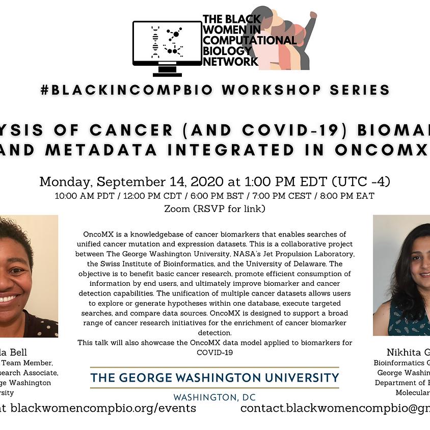 #BlackInCompBio Workshop Series: OncoMX (presented by Amanda Bell et al)