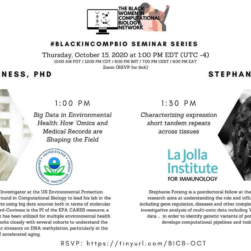#BlackInCompBio Seminar Series: Cavin Ward-Caviness, Ph.D. & Stephanie Fotsing, Ph.D.