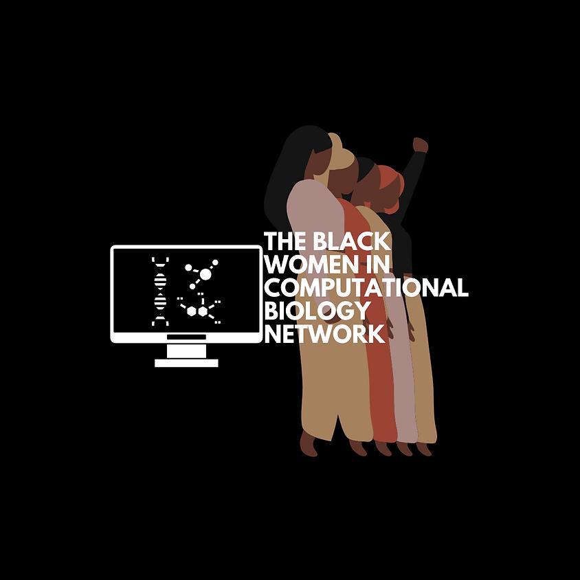 #BlackWomenCompBio North and South America Mentoring Mixer