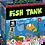 Thumbnail: FISH TANK